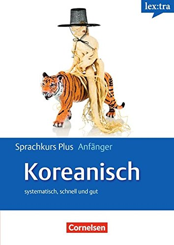 Lextra - Koreanisch - Sprachkurs Plus: Anfänger: A1/A2 - Selbstlernbuch mit CDs