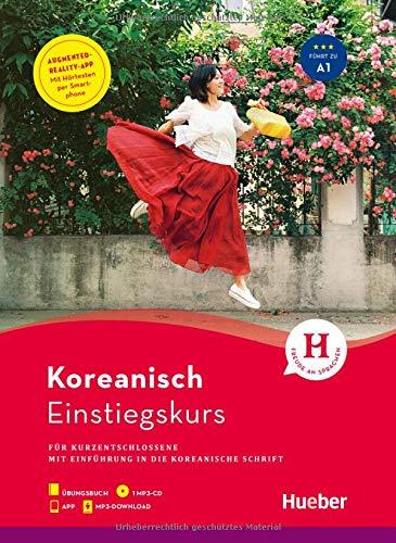 Einstiegskurs Koreanisch: für Kurzentschlossene / Paket: Buch + 1 MP3-CD + MP3-Download + Augmented Reality App