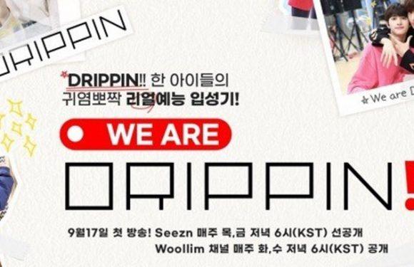 We Are DRIPPIN: Band wird mit eigener Realityshow vorgestellt